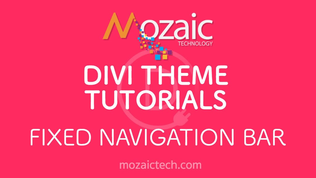 How To Enable Fixed Navigation Bar Divi Theme Options