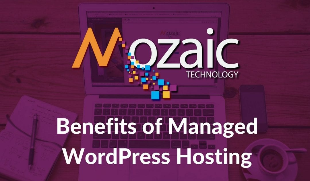 5 Major Benefits of Managed WordPress Hosting